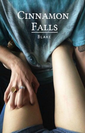 Cinnamon Falls || h.s. by Blaake