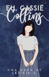 Eu, Cassie Collins.  cover