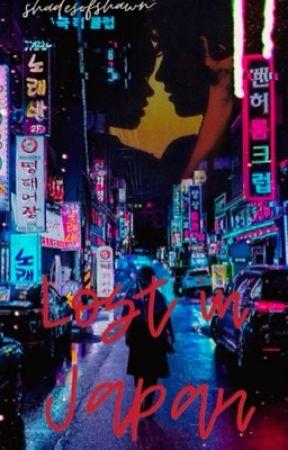 Lost In Japan by Shadesofshawn