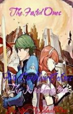 The Fated Ones {A Fire Emblem Echoes Novelization} by XionTheBlackRose3