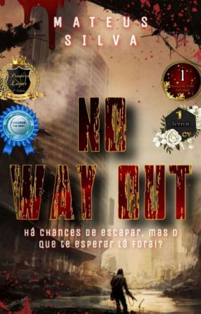 No Way Out by Mateus3254