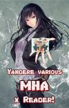Yandere!various Mha x reader! cover