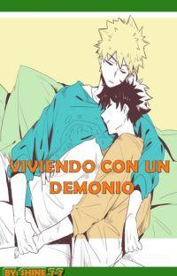 Viviendo con un demonio [BNHA/Katsudeku] cover