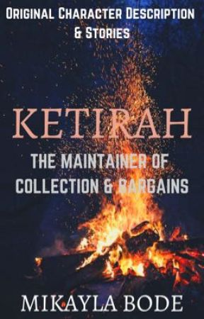 Ketirah: The Maintainer of Collection & Bargains by radicalslinky