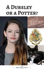 A Dursley or a Potter? by jkitsmeng