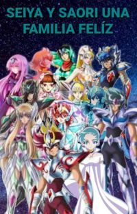 Seiya y Saori una familia felíz cover