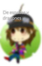 De espadas y dragones by JenniferLove608