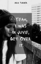Yeah I was in Juvie. Get over it. by moonlightariaturner