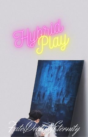 Hybrid Play: Bts x f!reader by FateDestinyEternity