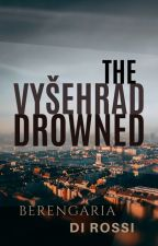 The Vyšehrad Drowned by Di_Rossi