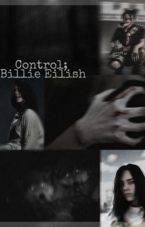 Control - Billie Eilish by ddlBillieEilish