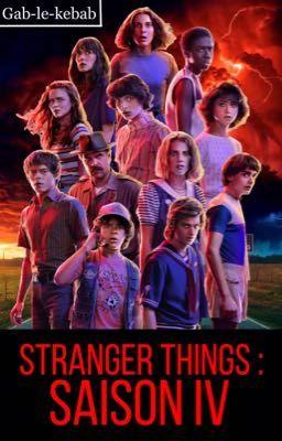 Stranger Things Saison 4 Lys Wattpad