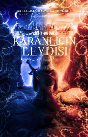 KARANLIĞIN LEYDİSİ by aysenhrfrt