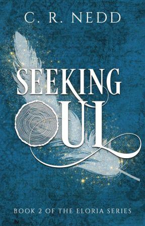 Seeking Oul: Eloria Series Book 2 by CRNedd