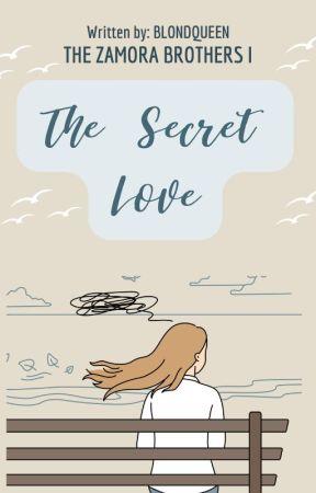 ZB 1: The Secret Love (Under Revision)  by BlondQueen