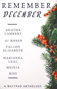 Remember December | A Wattpad Anthology ✔️ cover