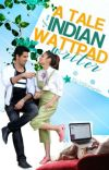 [Completed]A Tale Of An Indian Wattpad Writer cover