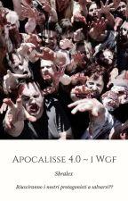 Apocalisse 4.0 ~ i WGF by Sbralex