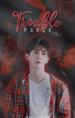 troublemaker | wonhyuk by 96CYOUNGJAE