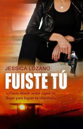 Fuiste tú by JessicaLozano