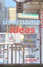 ㅡ username ideas  by shrhh_