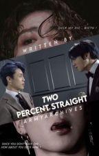 2% Straight || Jungkook x Reader x Jimin by ArmyArchives