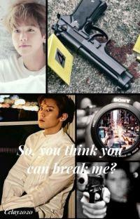 So, You Think You Can Break Me?  (chanbaek) cover