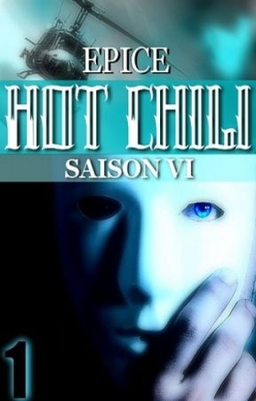 HOT CHILI - saison 6 ✤ volume 1/2 by Epice_
