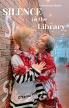 """""""Silence in the Library."""" 