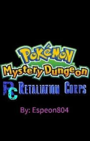 Pokémon Mystery Dungeon: Retaliation Corporation by Espeon804