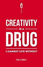 Creativity Is a Drug by 123456789hauwau