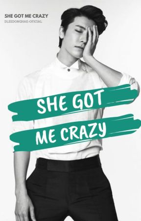 she got me crazy - donghae by dleedonghae-oficial