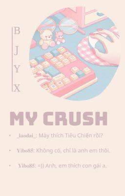 Đọc truyện   Bác Chiến   My Crush  