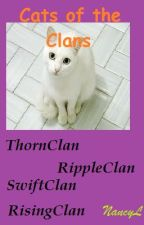 Cats of the Clans(Cats in Troopers) by NancyLundrigan