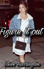 Figure it Out - Steve Harrington  by polishgirl545