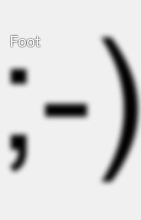 Foot by oeillade1978
