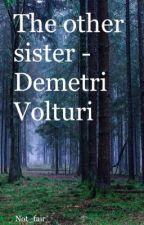 Other sister - demetri volturi by Not_fair_