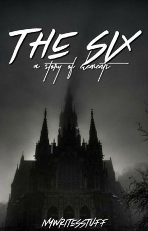 The Six by Ivywritesstuff