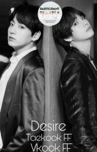Desire [Taekook Fanfic] cover