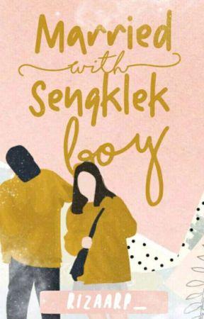 Married with Sengklekboy by Rizaarp