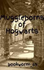 Muggleborns of Hogwarts by bookworm_69