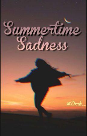 Summertime sadness  by Dxrk__