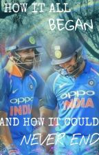 How it all began (A Rohit-Virat Friendship Fanfiction) by bleedblue2011