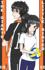 Haikyuu!! | The Giant's Little Sister by Asuka707