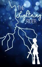 The Lightning Rider by Fredyguy12