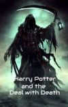 Harry Potter and the Deal with Death cover