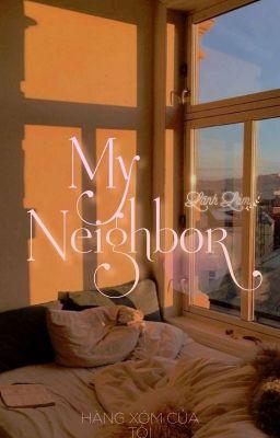 Đọc truyện [12cs] Hàng xóm của tôi