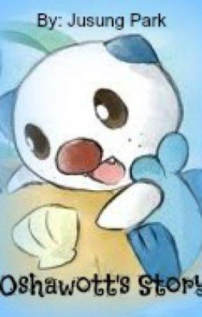 Oshawott's Story by Pokemons126