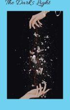 The Dark's Light by Bangtanarmy581