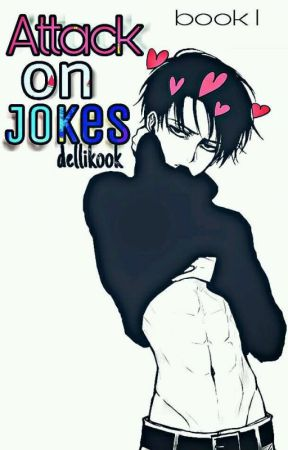 Attack On Jokes (Book #1) by dellikook